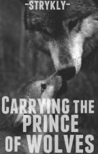Carrying the Prince of Wolves by strykly