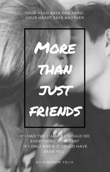 More Than Just Friends ➵ H.G