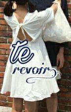 Te Revoir [Verte] ||Les Deux Côtes|| Miraculous Ladybug CANCELADA   by AuroTsukino