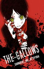 The Gallows | Riren by Chinabone