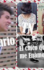 El chico que me Enamoro ❤❤  by MonseMeyva