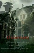 O Contrato by WilliamAraujo211