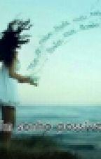 Um Sonho possível  by estefanyrocha961
