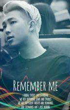 Remember Me by KazukiNya