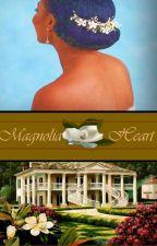 Magnolia Heart by Andromeda_Nova