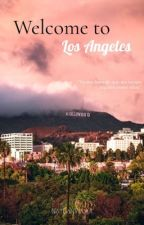 Welcome to L.A. by MissLadySnow