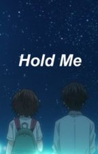 Hold Me (Kousei x Tsubaki) by -kenya