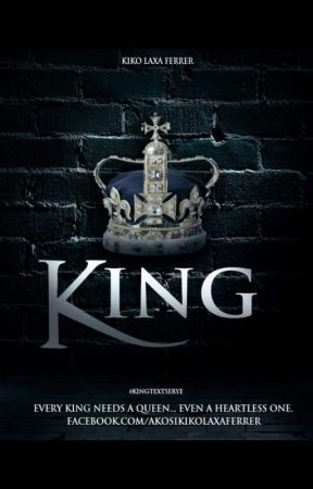KING ( #kingtextserye #multimedia #kikodora series ) by Kikodora