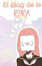 El Blog de la Rora ヘ( ̄▽ ̄*)ノ by Rora_Kenpu