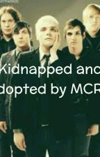 Kidnapped and Adopted By MCR!? by I_Love_Mikey_Way
