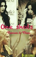 One Shots- Camren & Clexa by 5Hcabellolovato