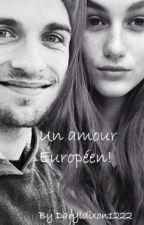Un amour Européen by readerdreamer12