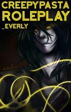 Rp CreepyPasta by _Everly