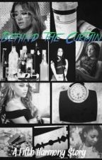 Behind the Curtains: A Fifth Harmony Story by EmisonShipper16