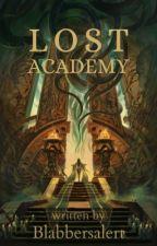 Lost Academy (A.R.) by BlabbersAlertX_X