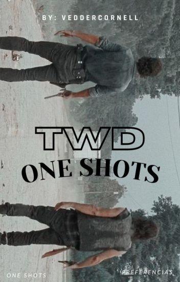 Imaginas & One Shots de The Walking Dead [Pedidos Abiertos]