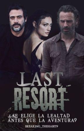 Last Resort. ► Rick Grimes/ Negan [Pausada] by breaking_thehabit9