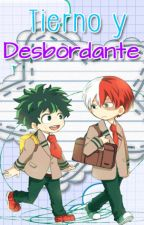 Tierno y desbordante (Todoroki x Midoriya)  by KellenHakuen
