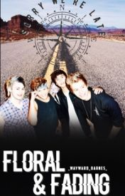 FLORAL & FADING || 5SOS by _hemmo-1996_