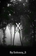 X by Solosoy_S