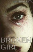 broken girl. by JanePandita