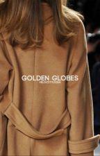 golden globes ᐅ unedited  by velocitylydia