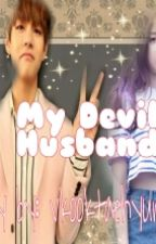 My Devil Husband[COMPLETE] by vkooktaehyungbts