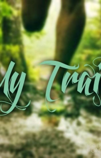 My Trail {Mystreet Boys X Reader} ~COMPLETED~