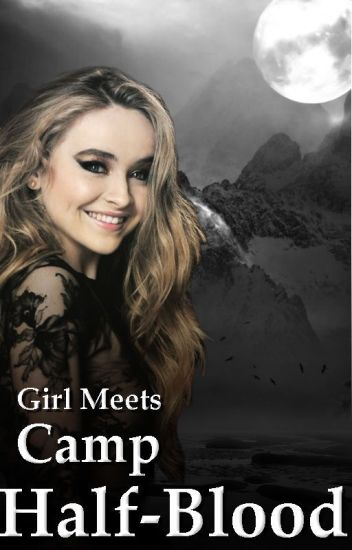 Girl Meets Camp Half-Blood