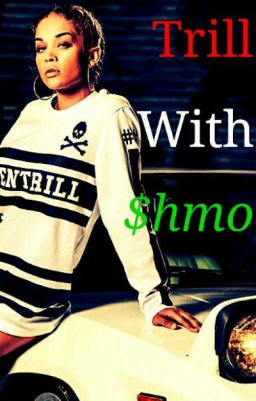 Trill With That $hmoney (Cardi B Lesbian story)
