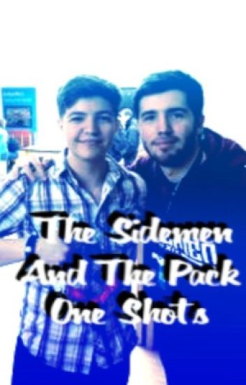 Sidemen and Pack~One Shots