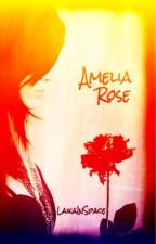 The Story of Amelia Rose by LaikaInSpace