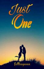 Just One (complete) by felliayunn