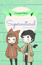 Supernatural Smuts and Fluffs by SociopathicNetwork