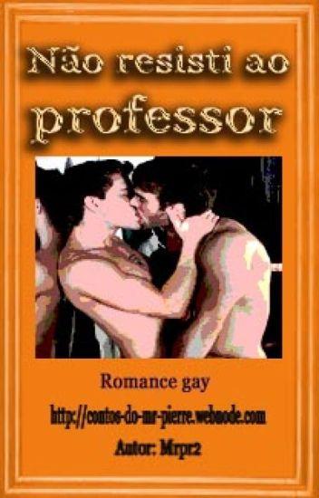 Não resisti ao professor. (Romance Gay)