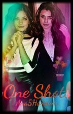 One Shots (CAMREN) by Ana5Harmony