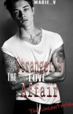 The Stranger's Love Affair  (BXB) COMPLETED by DalagangVisaya