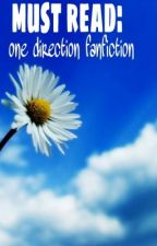 must read:one direction fanfictions:) by Morgan_n14