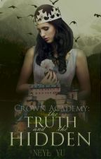 Crown Academy : The Truth and The Hidden by NeylYu