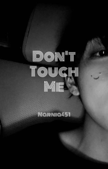 Don't touch me   BTS Taehyung FF