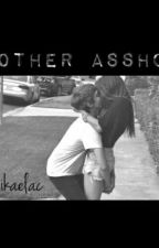 Brother asshole by alanamikaelac
