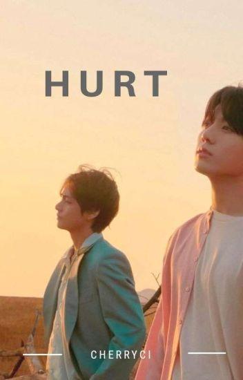 Hurt [VKOOK]