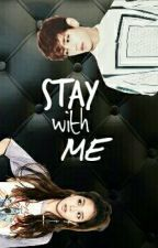 Stay With Me (18+) by pahalko
