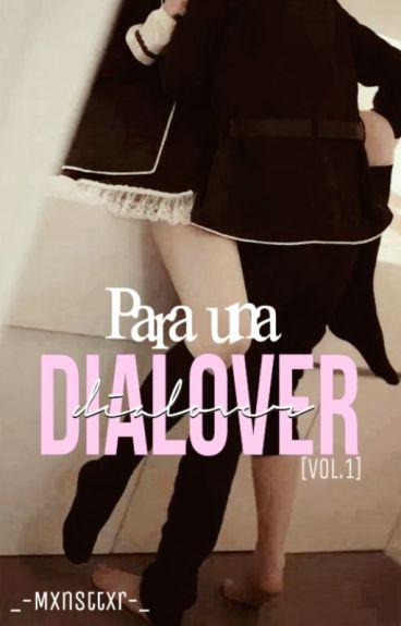 Para Una Dialover!!! ©