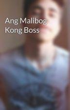 Ang Malibog Kong Boss by kamiam7