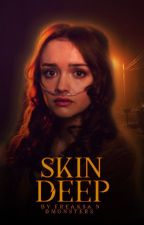 Skin Deep | J. HALE ✓ by freaksandmonsters