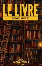 Le livres de mes livres by Mega-Evoli