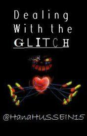 Dealing With The Glitch. [ErRøR sans X Reader]  by Hana-Chan15