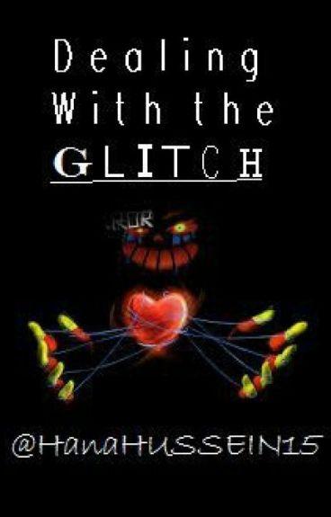 Dealing With The Glitch. [ErRøR sans X Reader]