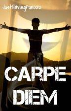 Carpe Diem by Yastory